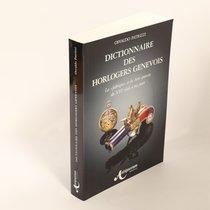 Dictionnaire des Horlogers Genevois