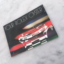 """Rolex - """"YOUR ROLEX OYSTER"""" - Booklet Ref 579.26 From..."""