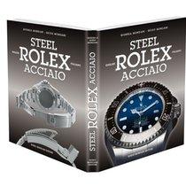 Rolex ACCIAIO. Nuovo libro di Mondani-40%