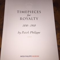 Patek Philippe Timepieces for Royalty 1850-1910, Buch,Patek...