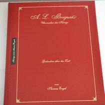 Breguet A.L. Breguet Uhrmacher der Könige - Gedanken über die...