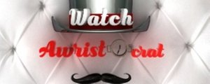 Watch Awristocrat