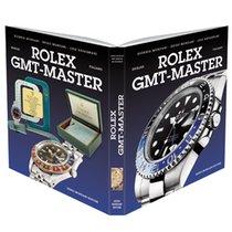 Rolex Book Rolex GMT-Master (incl Batman, Pepsi, Coke)